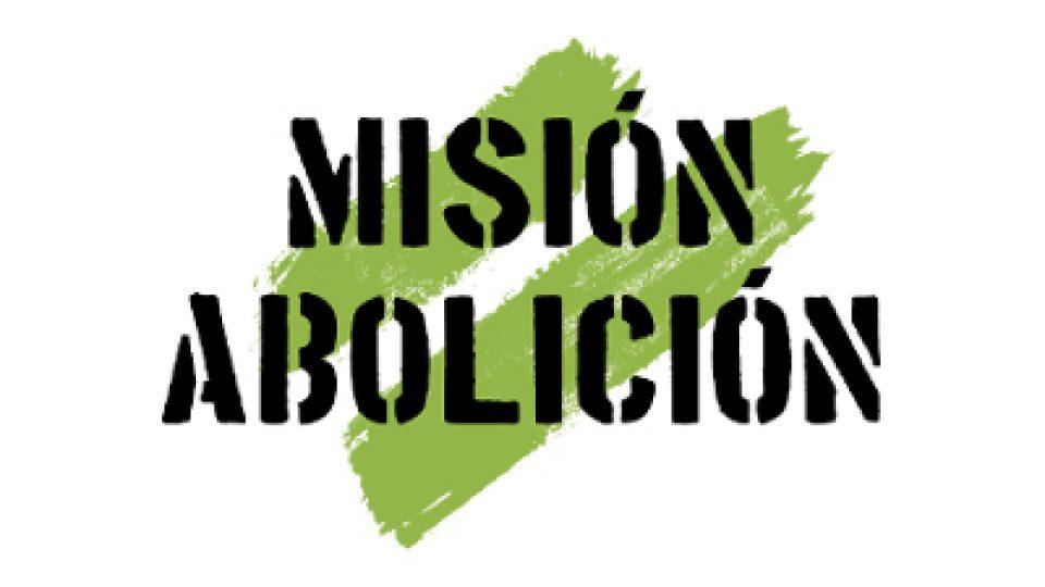 Mision Abolicion